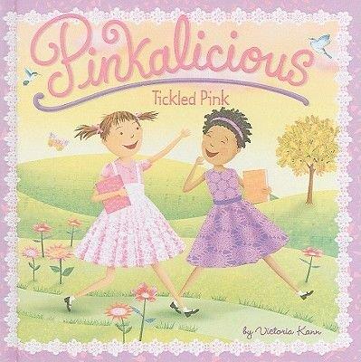 Tickled Pink (Hardcover, School & Librar): Victoria Kann