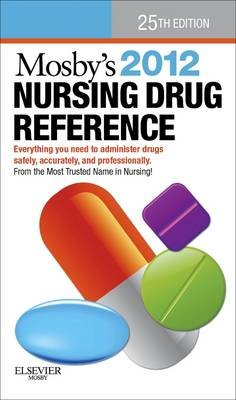 Mosby's 2012 Nursing Drug Reference - Elsevieron Vitalsource (Electronic book text, 25th ed.): Linda Skidmore-Roth