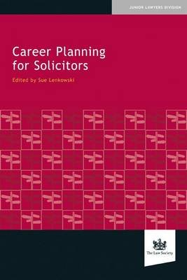 Career Planning for Solicitors (Paperback): Sue Lenkowski