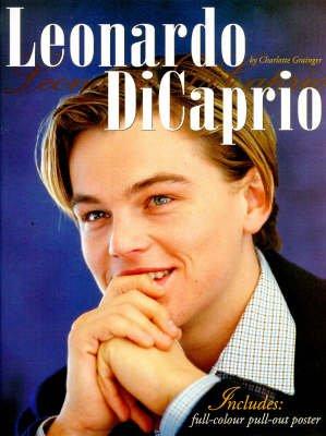Leonardo DiCaprio (Paperback): Charlotte Grainger