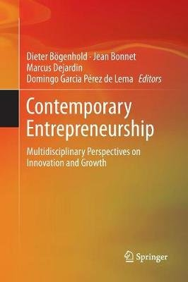 Contemporary Entrepreneurship - Multidisciplinary Perspectives on Innovation and Growth (Paperback, Softcover reprint of the...