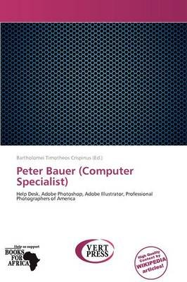 Peter Bauer (Computer Specialist) (Paperback):