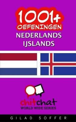 1001+ Oefeningen Nederlands - Ijslands (Dutch, Paperback): Gilad Soffer