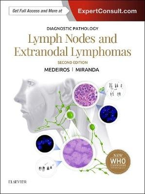 Diagnostic Pathology: Lymph Nodes and Extranodal Lymphomas (Hardcover, 2nd Revised edition): L. Jeffrey Medeiros, Roberto N....