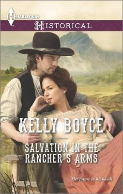 Salvation in the Rancher's Arms (Electronic book text): Kelly Boyce