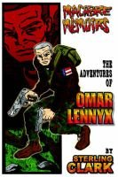 Macabre Memoirs - The Adventures of Omar Lennyx (Paperback): Sterling Clark