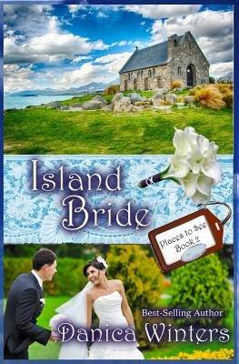 Island Bride (Paperback): Danica Winters