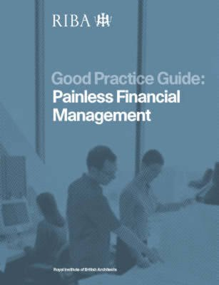 Painless Financial Management (Paperback, New): Brian Pynder-Ayres