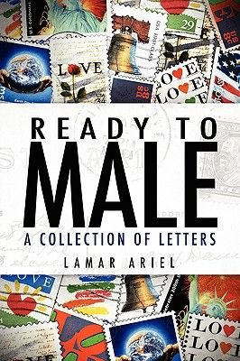 Ready to Male - A Collection of Letters (Paperback): Lamar Ariel
