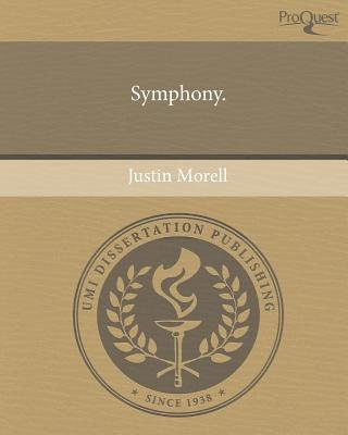 Symphony (Paperback): Justin Morell