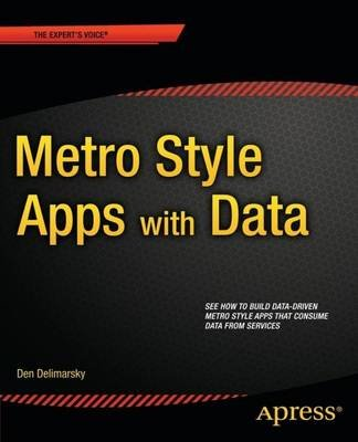 Metro Style Apps With Data (Paperback): Den Delimarsky
