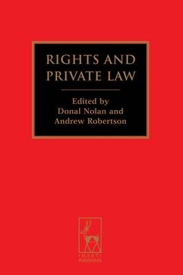 Rights and Private Law (Electronic book text): Donal Nolan, Andrew Robertson