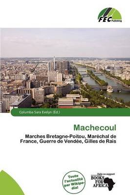 Machecoul (French, Paperback): Columba Sara Evelyn