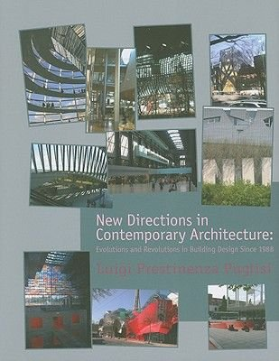 New Directions in Contemporary Architecture - Evolutions and Revolutions in Building Design Since 1988 (Hardcover): Luigi...