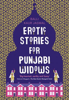 Erotic Stories For Punjabi Widows (Paperback): Balli Kaur Jaswal