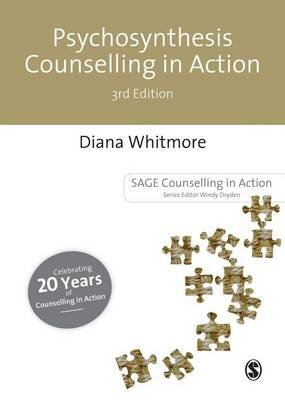 Psychosynthesis Counselling in Action (Electronic book text, 3rd): D Whitmore, Diana Whitmore