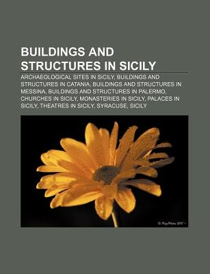 Buildings and Structures in Sicily - Archaeological Sites in Sicily, Buildings and Structures in Catania, Buildings and...