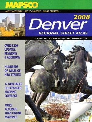 Mapsco Denver Regional Street Atlas (Paperback, 2008): Mapsco