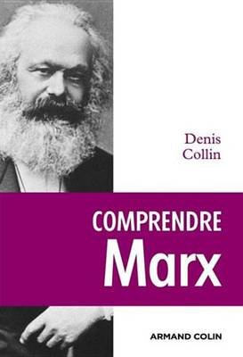 Comprendre Marx (French, Electronic book text): Denis Collin