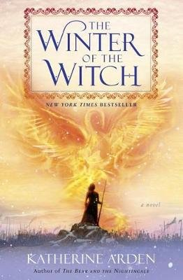 The Winter of the Witch (Hardcover): Katherine Arden