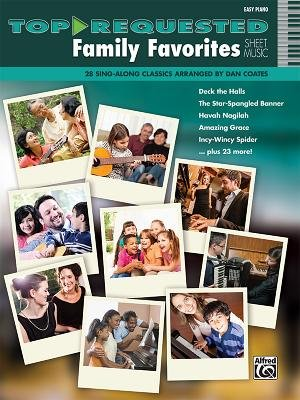 Top-Requested Family Favorites Sheet Music - 28 Sing-Along Classics (Paperback):