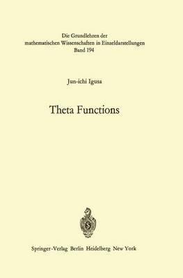 Theta Functions (Hardcover): Jun-Ichi Igusa