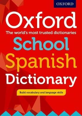 Oxford School Spanish Dictionary (Mixed media product):