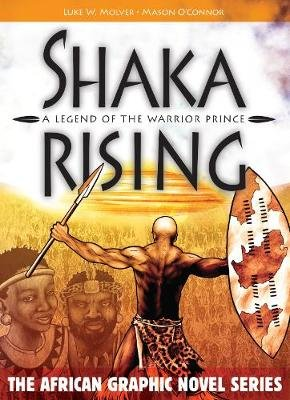 Shaka Rising - A Legend of the Warrior Prince (Afrikaans, Hardcover): Luke Molver