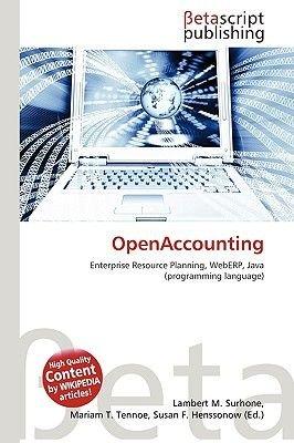 Openaccounting (Paperback): Lambert M. Surhone, Miriam T. Timpledon, Susan F. Marseken