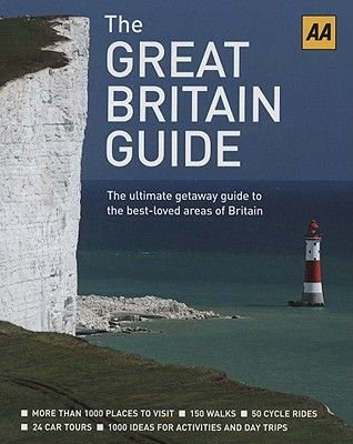 The Great Britain Guide (Spiral bound): AA Publishing