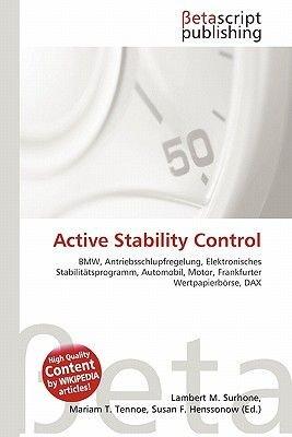 Active Stability Control (English, German, Paperback): Lambert M. Surhone, Miriam T. Timpledon, Susan F. Marseken
