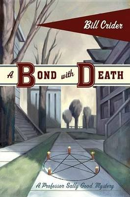 A Bond with Death (Electronic book text): Bill Crider
