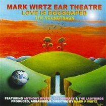 Mark Wirtz - Love Is Egg Shaped (CD): Mark Wirtz
