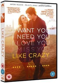 Like Crazy (DVD): Anton Yelchin, Felicity Jones, Jennifer Lawrence, Charlie Bewley, Alex Kingston, Oliver Muirhead, Finola...