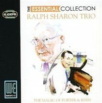 The Ralph Sharon Trio - Essential Collection, The - The Magic of Porter and Kern (CD): The Ralph Sharon Trio