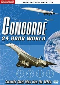 Concorde 24 Hour World (DVD):