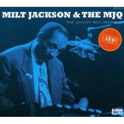 Savoy Recordings - Milt Jackson And The Mjq (CD): Savoy Recordings