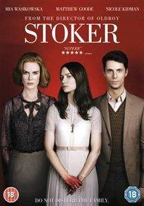 Stoker (DVD): Mia Wasikowska, Nicole Kidman, Matthew Goode, Dermot Mulroney, Lucas Till, Alden Ehrenreich, Jacki Weaver, Ralph...
