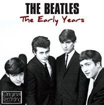 The Beatles - The Early Years (CD): The Beatles