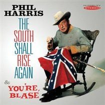 Phil Harris - The South Shall Rise Again/You're Blasé (CD): Phil Harris