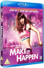 Make It Happen (Blu-ray disc): Mary Elizabeth Winstead, Erik Fjeldsted, Matt Kippen, Karen LeBlanc, Aaron Merke, Terry Ray,...