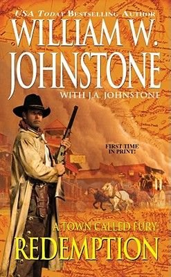 A Town Called Fury (Electronic book text): William W Johnstone, J. A Johnstone