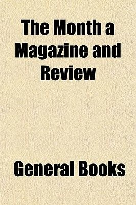 The Month a Magazine and Review (Paperback): Books Group