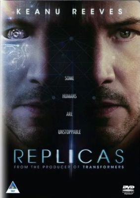 Replicas (DVD): Keanu Reeves, Alice Eve, Thomas Middleditch, John Ortiz, Emjay Anthony