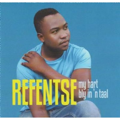 Refentse - My Hart Bly In 'n Taal (Afrikaans, CD): Refentse