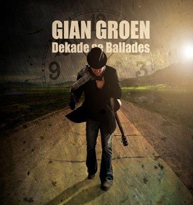 Gian Groen - Dekade Se Ballades (CD): Gian Groen