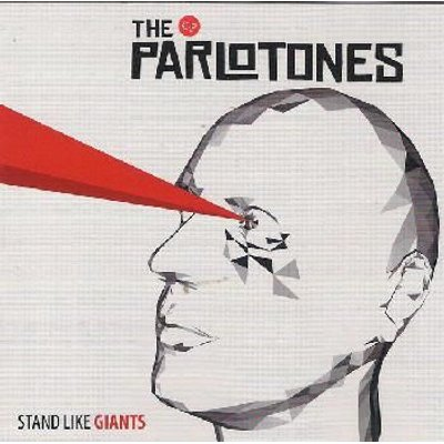 Parlotones - Stand Like Giants (CD): Parlotones