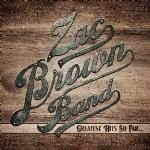 Zac Brown - The Greatest Hits So Far (CD): Zac Brown