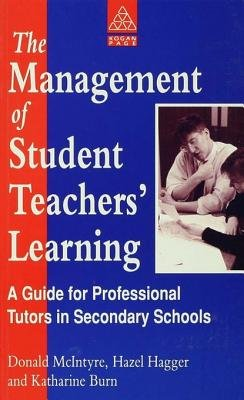 The Management of Student Teachers' Learning - A Guide for Professional Tutors in Secondary Schools (Electronic book...