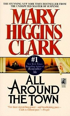All Around the Town (Electronic book text): Mary Higgins Clark